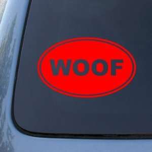 WOOF   Dog   Vinyl Car Decal Sticker #1570  Vinyl Color Red