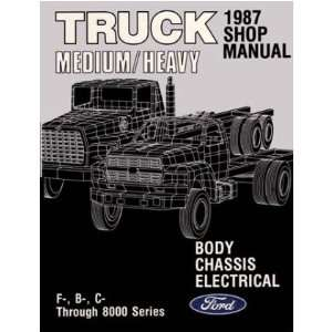 1987 FORD MEDIUM HEAVY DUTY TRUCK Shop Service Manual