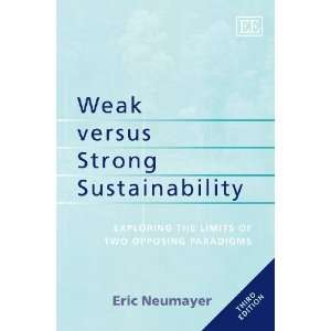 Weak versus Strong Sustainability [Paperback] Eric