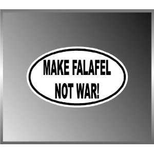 Make Falafel Not War Peaceful Funny Message Vinyl Euro Decal Bumper