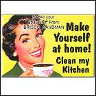 fridge fun refrigerator magnet make yourself at home clean my