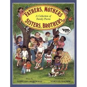 Fathers, Mothers, Sisters, Brothers A Collection of Family Poems