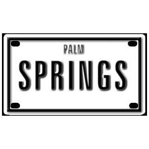 Palm Springs 2 1/4 X 4 Aluminum Die cut Sign Arts, Crafts & Sewing