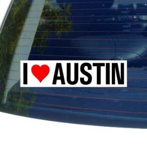 I Love Heart AUSTIN   Window Bumper Sticker Automotive