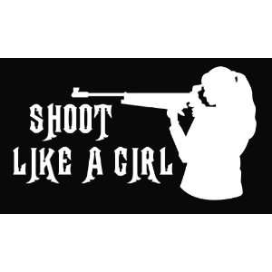 Shoot Like a Girl Hunting Vinyl Decal Sticker Everything