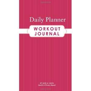 Daily Planner Workout Journal [Plastic Comb] Alex A