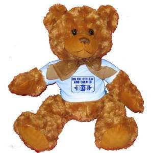 ON THE 8TH DAY GOD CREATED ROCK N ROLL Plush Teddy Bear