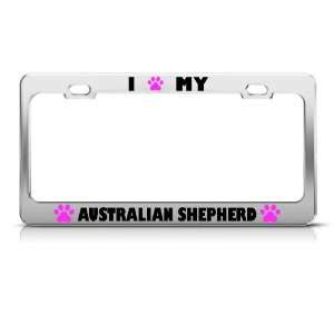Australian Shepherd Paw Love Dog license plate frame Stainless Metal