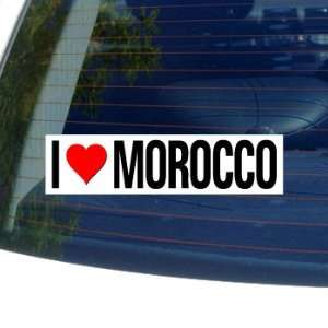 I Love Heart MOROCCO   Window Bumper Sticker Automotive